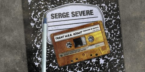 serge severe, treat her right