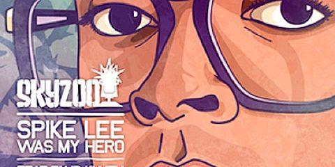 Skyzoo, Spike Lee was my hero