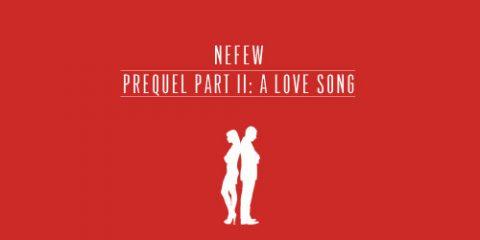 nefew, a love sog