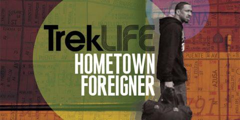 trek life hometown foreignier