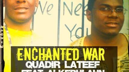 qudir lateef, enchanted war
