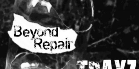 trayz, beyond repair