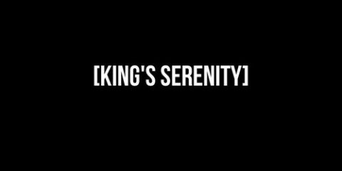 king's serenity