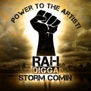 rah digga storm comin