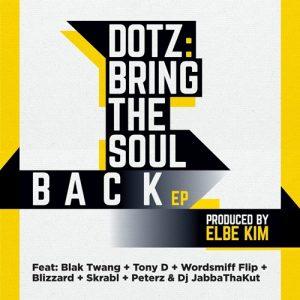 dotz, bring the soul back