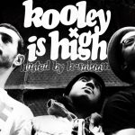 Kooley_is high