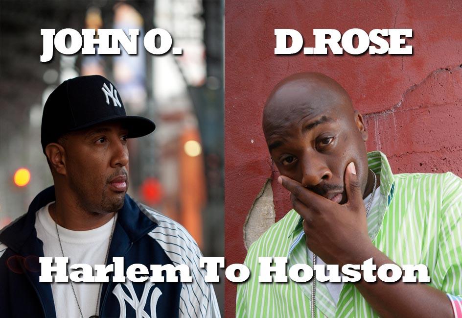 John O, D Rose, mixtape