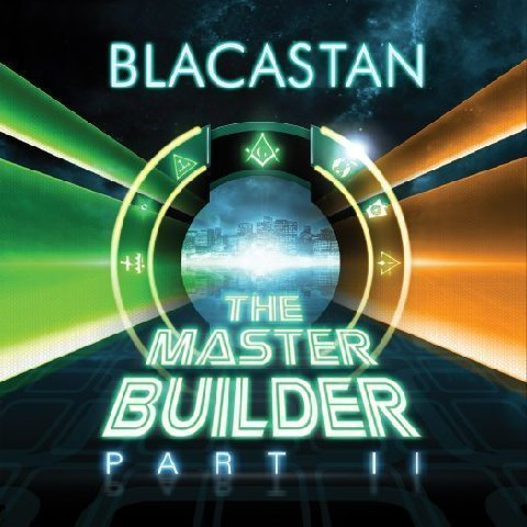 Blacastan, The Master Builder