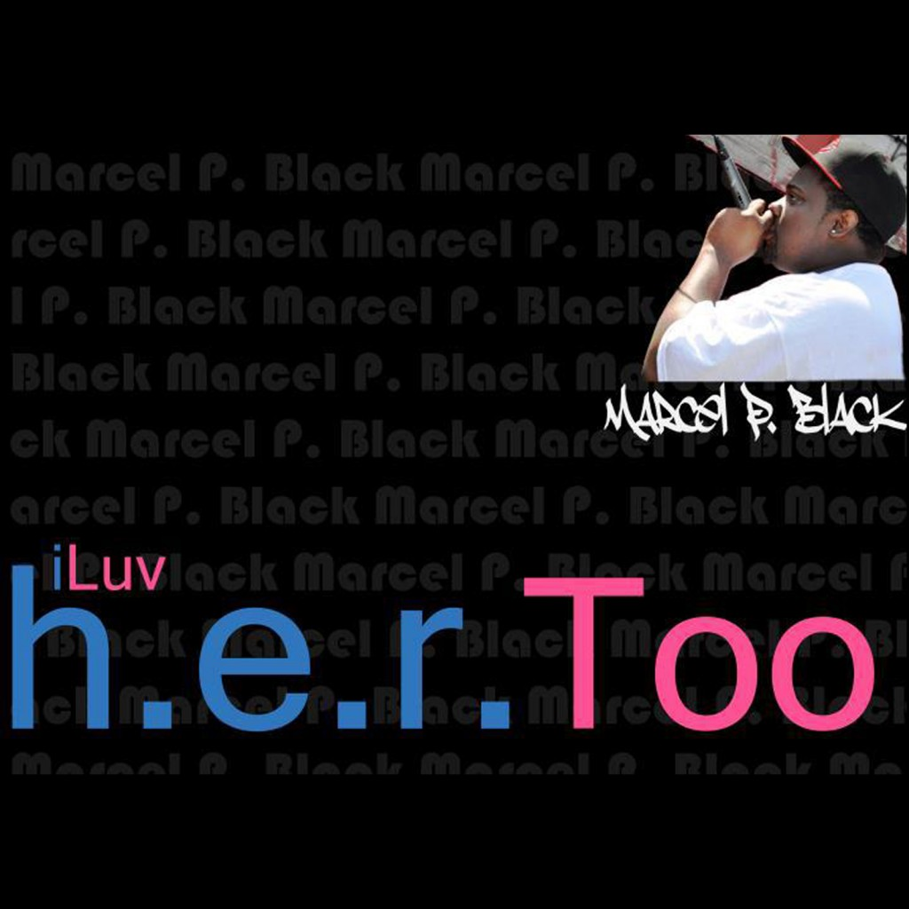 Black Marcel P, I use to love her