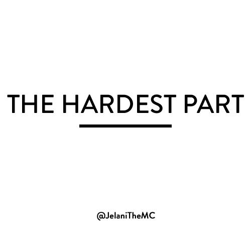 The HArdest Part, hiphop