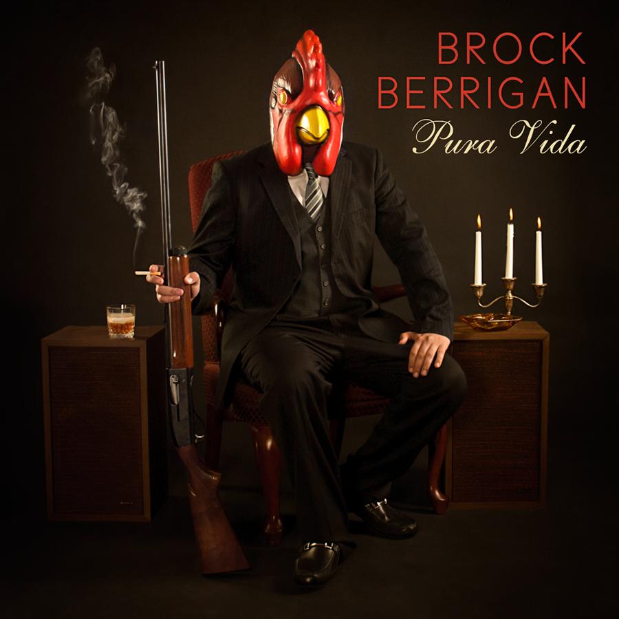 Brock Berrigan, Pura Vida