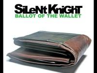 silent knight, money