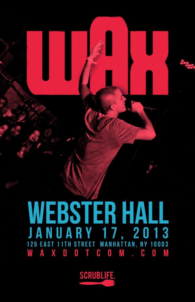 Wax Webster Hall