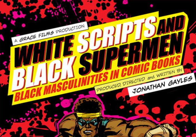 white scripts black supermen