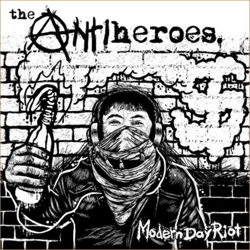 antiheroes, ModernDayRiot