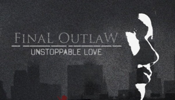 nal-outlaw-unstoppable-love