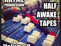 rhyme progression, half awake tapes 2