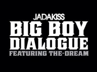 jada-the-dream-big-boy-dialogue