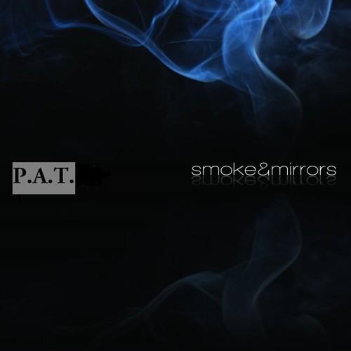 p.a.t. smoke & mirrors