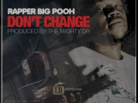 rapper-big-pooh-dont-change