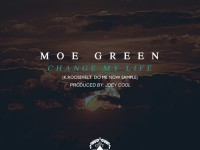 moe green change my life