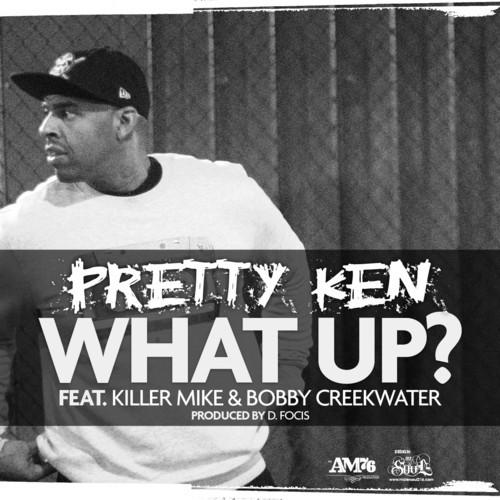 pretty ken, what up