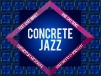 realm reality, concrete jazz