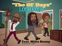 the ol days long gone