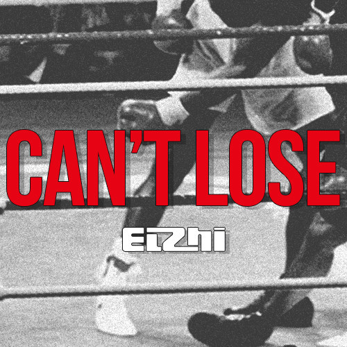 elzhi can't loose