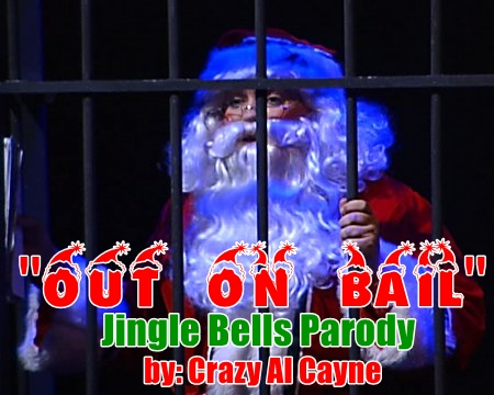 out on bail jingle bells