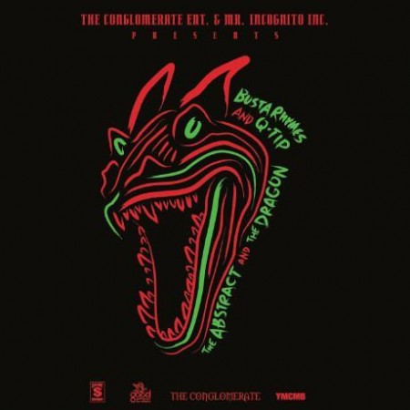 q-tip, busta rhymes the abstract and the dragon