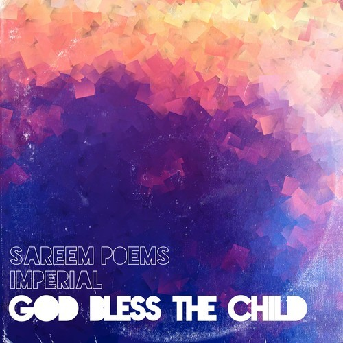 sareem poems god bless the child