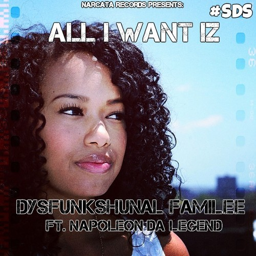 dysfunkshunal fam all I want