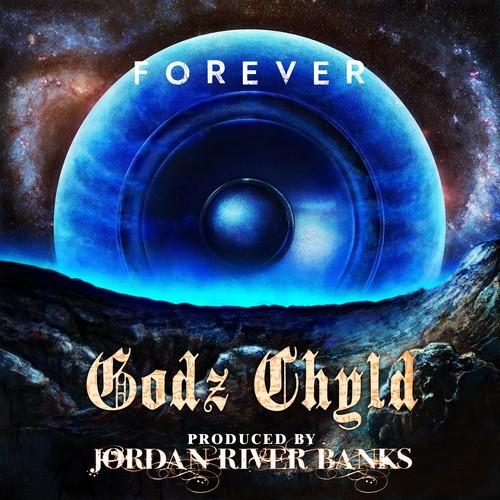 godz chyld forever