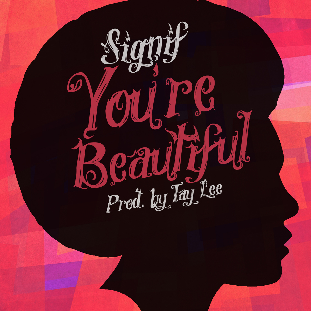 signif Your beautiful