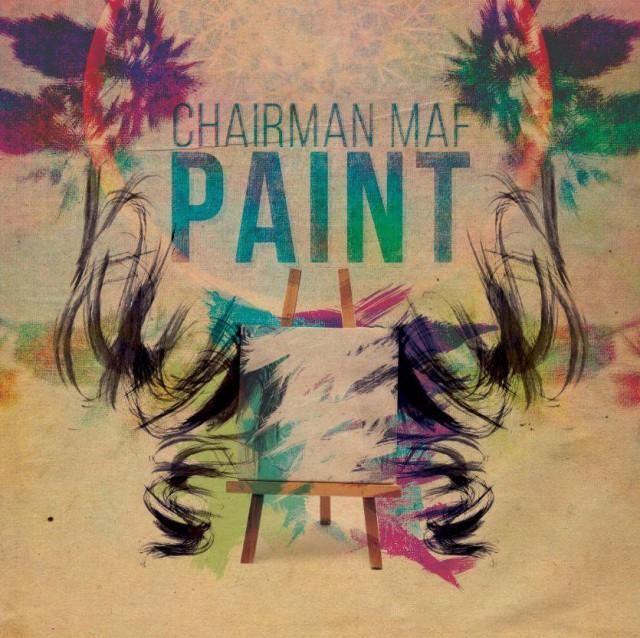Chairman Maf, paint
