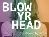 asher roth blow yr head