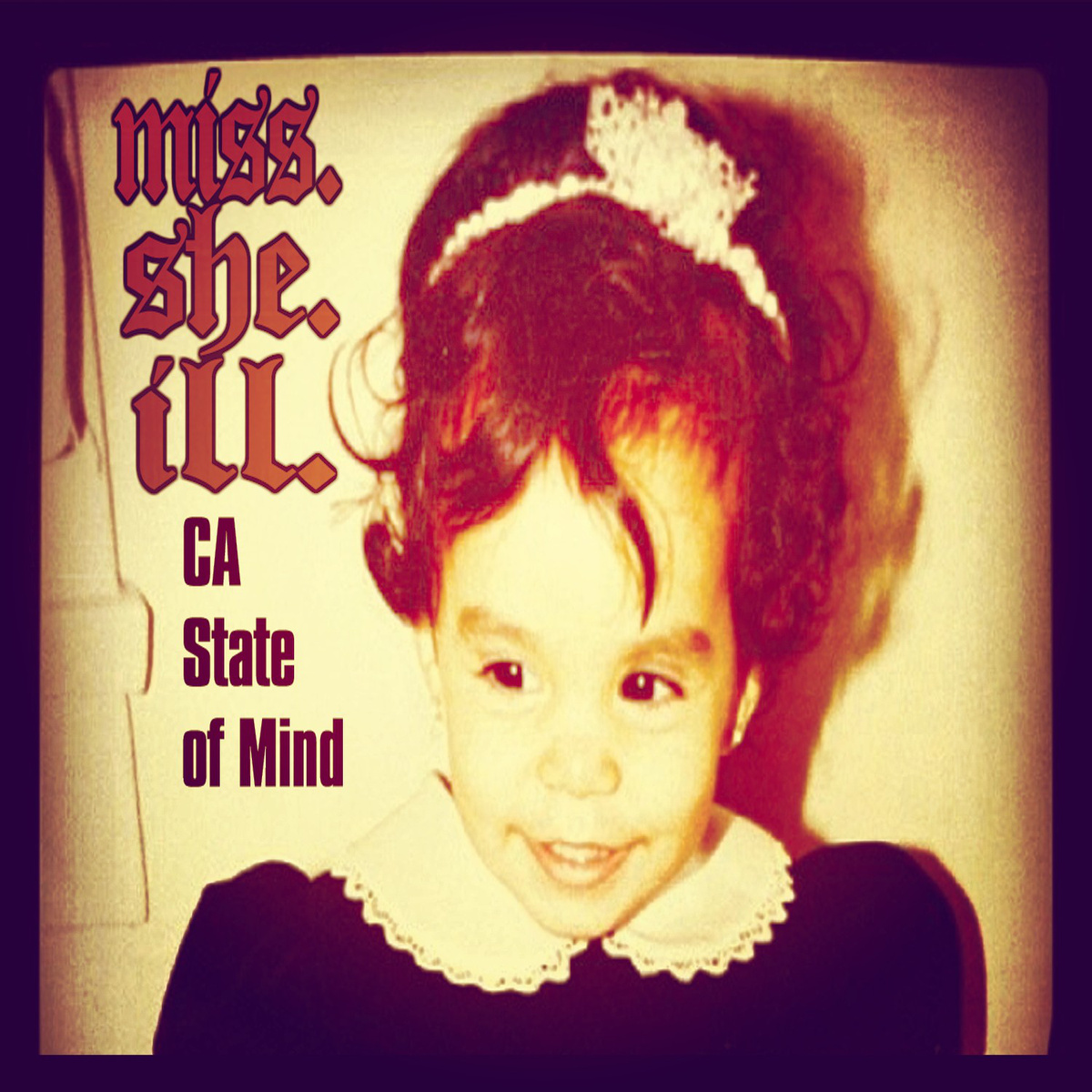miss she ill CA State Of Mind