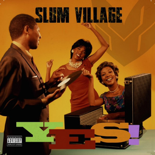 slum village yes