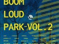 boom loud park vol 2