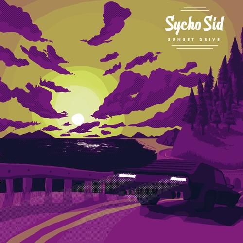 Sycho Sid Sunset Drive