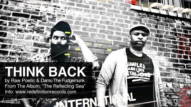 Think Back Raw Poetic & Damu The fudgemunk