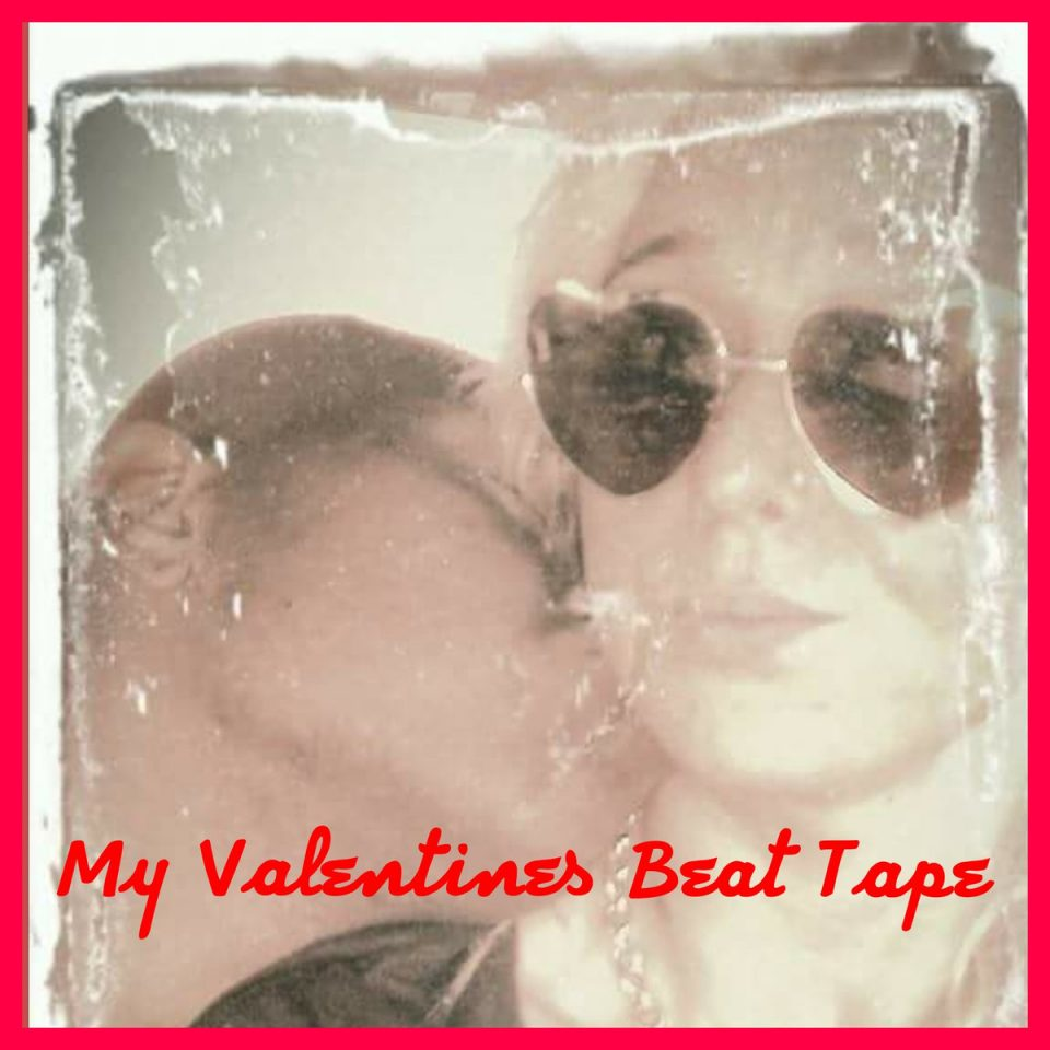 my valentine beat tape cover art