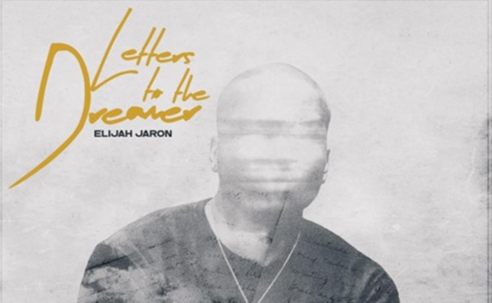 elijah jaron, letter to the dreamer