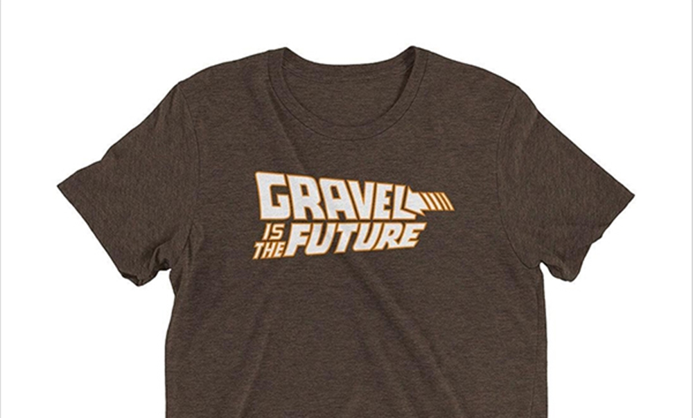 gravel is the future tee shirt