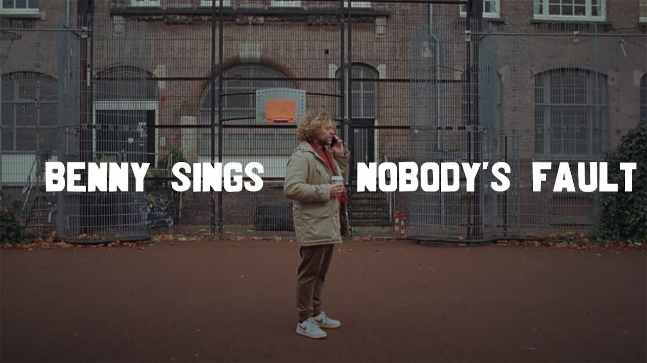 benny sings nobodys fault